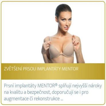 Zvětšení prsou implantáty mentor